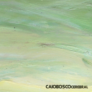 Caio Bosco Cerebral (Cover Art)